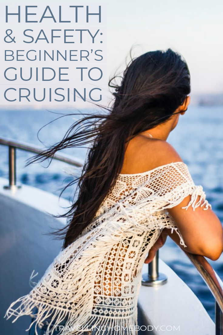 Cruising - a beginners guide - Travellling Homebody