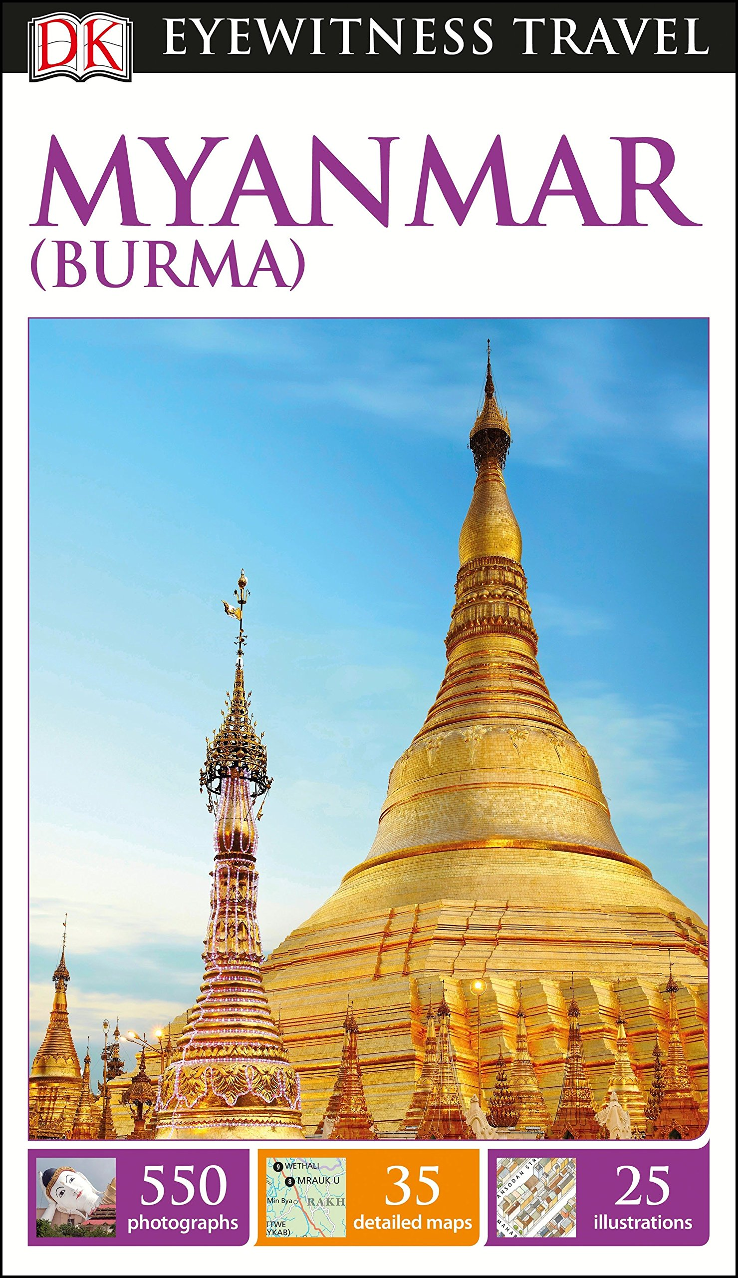 Travelling Homebody - DK Eyewitness Travel Guide - What to do in Myanmar Burma