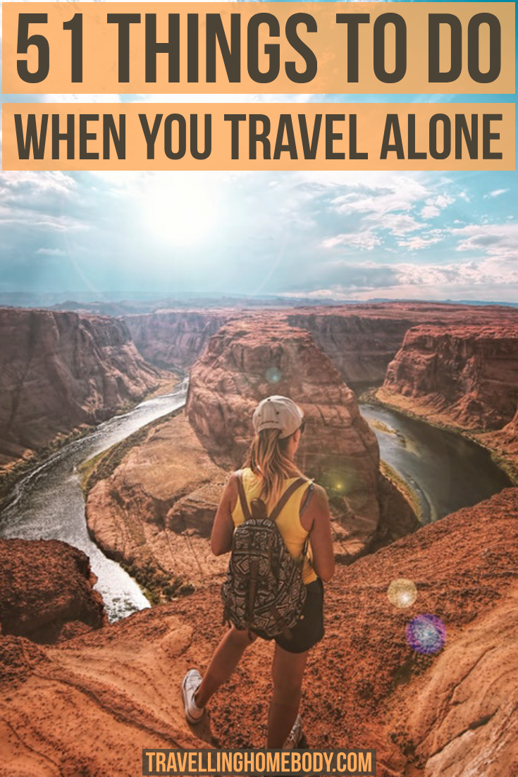 Travelling Homebody - 51 things to do when you travel solo