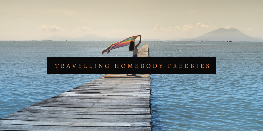 Travelling Homebody - Travel Freebies