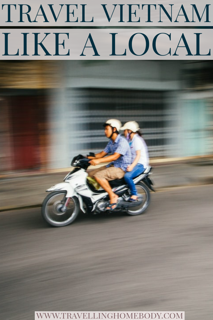 Travel like a local in Vietnam and Hanoi