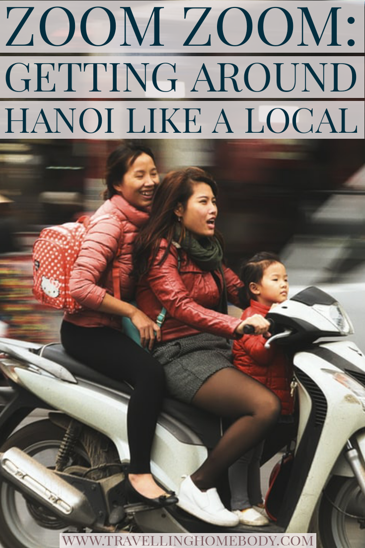 Travelling Homebody - Get around Hanoi like a local