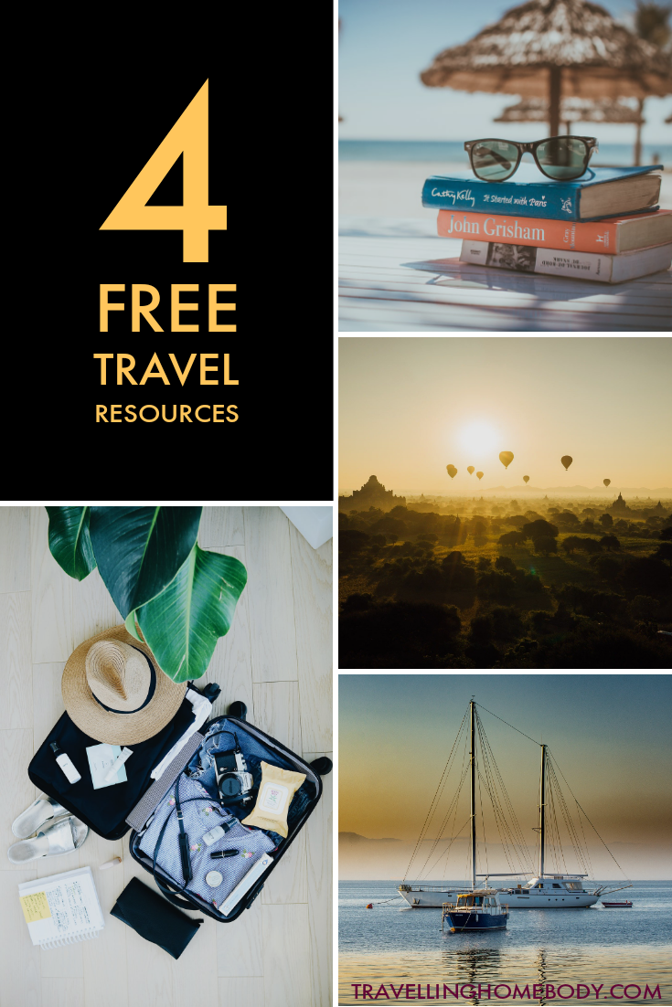 4 Free Travel Resources - Travelling Homebody